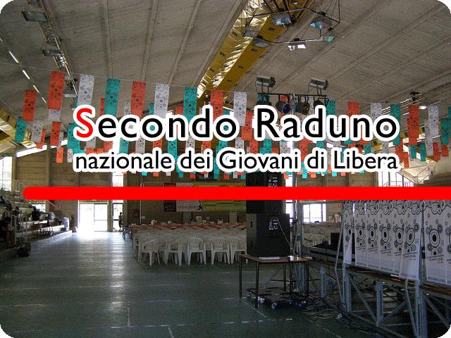 Firenze, 21-27 luglio 2011 – Secondo Raduno nazionale dei Giovani di Libera