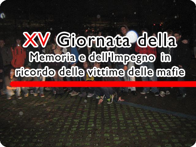 XV Giornata della Memoria e dell'Impegno in ricordo delle vittime delle mafie