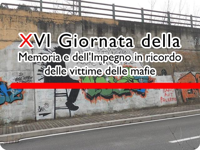 XVI Giornata della Memoria e dell'Impegno in ricordo delle vittime delle mafie